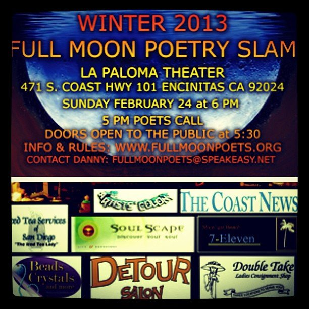 Proud to sponsor the Full Moon Poetry Slam, this Sunday, at the La Paloma Theater on the 101!  Hope to see you there!