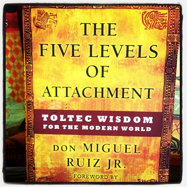 We have been waiting for this! The new book by Don Miguel Ruiz, Jr. - The Five Levels of Attachment. If you liked The Four Agreements, this is a must read!