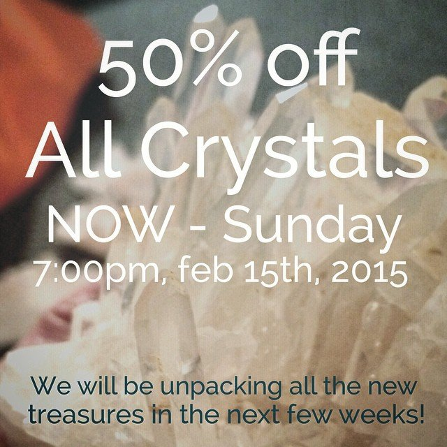 It's here! Biggest crystal sale ever, and the big ones are going fast! 24 hour holds, all sales final, ends this Sunday. All our new treasures will be making their way into the store after that! We can't wait!