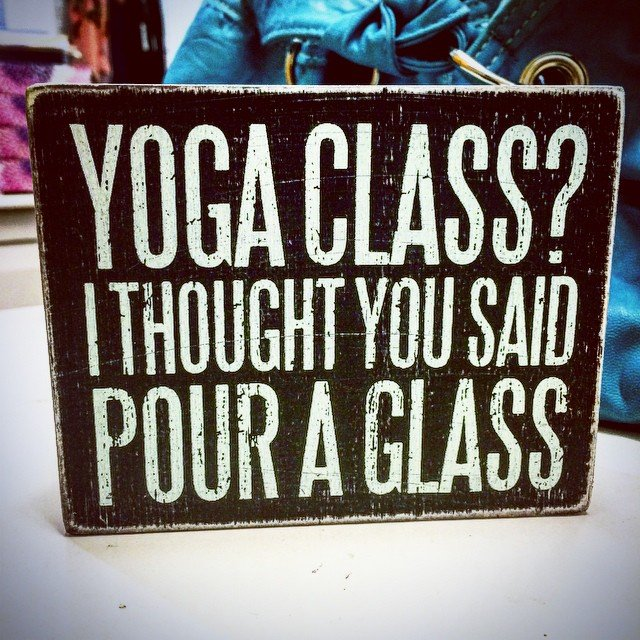 Calm down. It's Saturday. It's a free day. #happyhour #yogaclass