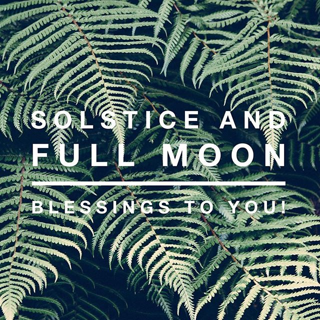 Happy #fullmoon and #summersolstice !! #blessings !!