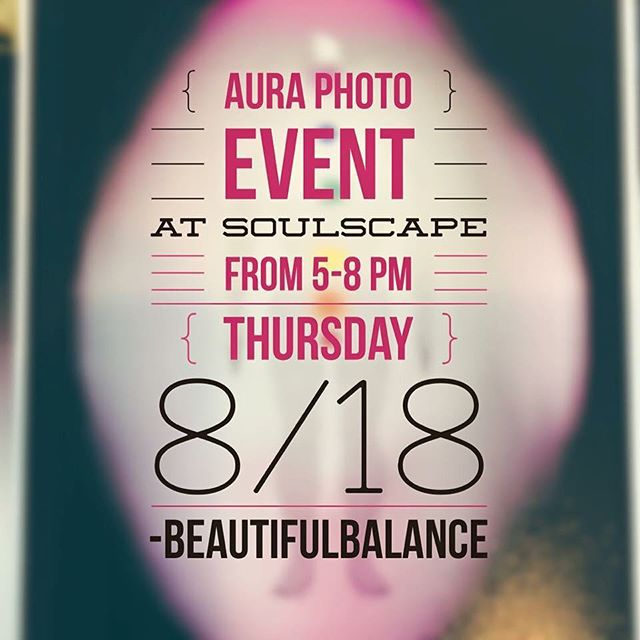 Aura Photography with Jeanine from #beautifulbalance tomorrow, August 18, 2016!! Get a better understanding of your energy before you set your full moon intentions tomorrow night! Two #aura photos w/ a mini report for $25, call to reserve your space 760.753.2345