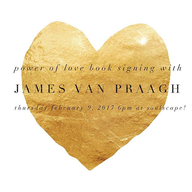 Come join us this Thursday at 6pm with James Van Praagh for a book signing of his latest release The Power of Love!