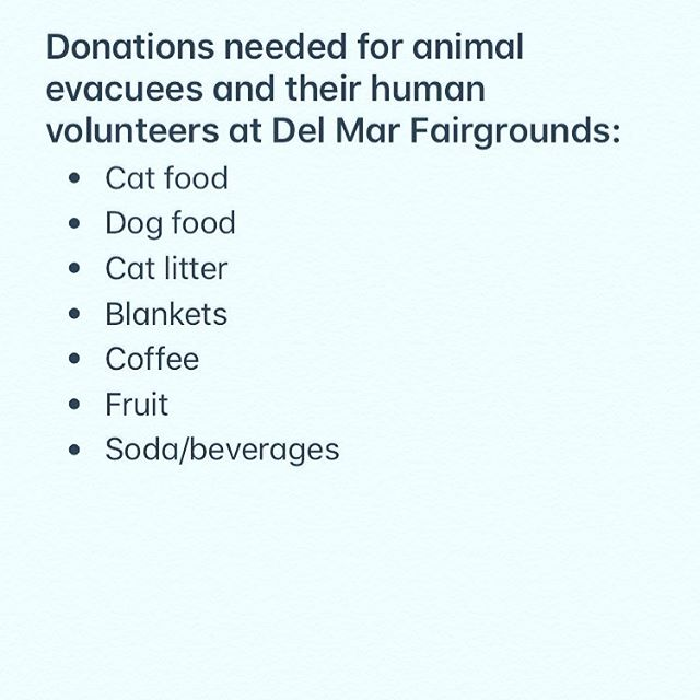 Drop off your donations at SoulScape of the above listed items and we will get them to the animals and volunteers in Del Mar. We ask that you please take any larger items directly to the fairgrounds. Let's all take a moment to hold space and send lots of love to everyone impacted by these fires. There are lots of ways to volunteer and help those in need right now— we are a community and we will hold each other up.  #lilacfire #volunteer #sandiego #animalrescue